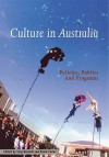 Culture in Australia: Policies, Publics and Programs - Tony Bennett, David Carter, Geoffrey Brennan, Francis Castles