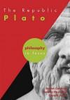 The Republic: Plato (Philosophy in Focus) - Gerald Jones, Jeremy W. Hayward