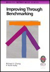 Improving Through Benchmarking: A Practical Guide to Achieving Peak Process Performance - Richard Y. Chang, P. Keith Kelly