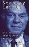 Dit nieuwe maar onbereikbare Amerika: Emerson na Wittgenstein - Stanley Cavell, Frans van Zetten, Hent de Vries
