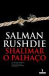 Shalimar, O Palhaço - Salman Rushdie