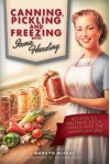 Canning, Pickling and Freezing with Irma Harding: Recipes to Preserve Food, Family and the American Way - Marilyn McCray, Michael Perry