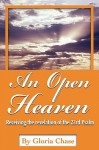 An An Open Heaven: Receiving the Revelation of the 23rd Psalm - Gloria Chase