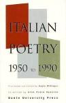 Italian Poetry, 1950-1990 - Gian Paolo Renello, Gayle Ridinger, Adolph Caso