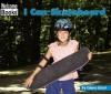I Can Skateboard - Edana Eckart
