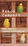 Een Mooie Jonge Vriendin En Andere Belevenissen - Remco Campert