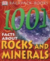 Backpack Books: 1,001 Facts about Rocks & Minerals (Backpack Books) - Sue Grabham