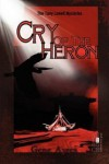 Cry of the Heron - Gene Ayres