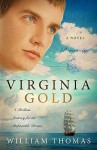 Virginia Gold - William Thomas
