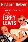 Conversations with Jerry Lewis - Richard Belzer