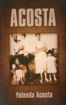 Acosta - Yolanda Acosta, Joan Schweighardt