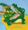 Snip, Snap, Croc - Caroline Castle