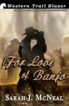 For Love of Banjo - Sarah J. McNeal