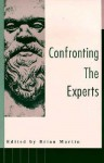 Confronting the Experts - Brian Martin