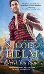 Need You Now (A Mile High Romance #1) - Nicole Helm
