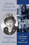 More Than a Uniform: A Navy Woman in a Navy Man's World - Winifred Collins, Herbert M. Levine, Arleigh Burke