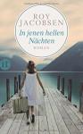 In jenen hellen Nächten: Roman (insel taschenbuch) - Roy Jacobsen, Gabriele Haefs, Andreas Brunstermann
