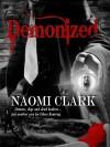 Demonized - Naomi Clark