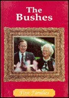 The Bushes: First Families - Cass R. Sandak