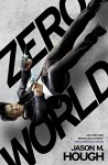 Zero World - Jason M. Hough