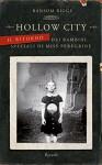 Hollow City - Il ritorno dei bambini speciali di Miss Peregrine (Rizzoli best) - Ransom Riggs, A. Di Meo