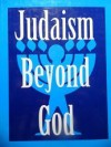 Judaism Beyond God (Library of Secular Humanistic Judaism) - Sherwin T. Wine