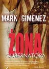 Żona gubernatora - Mark Gimenez