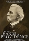 In the Hands of Providence: Joshua L. Chamberlain and the American Civil War - Alice Rains Trulock, Tom Parker