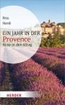 Ein Jahr in der Provence - Rita Henß
