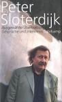 Ausgewählte Übertreibungen: Gespräche und Interviews 1993-2012 - Peter Sloterdijk, Bernhard Klein