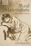 Real Materialism: And Other Essays - Galen Strawson