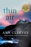 Thin Air: A Shetland Mystery (Shetland Island Mysteries) - Ann Cleeves