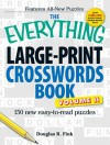 The Everything Large-Print Crosswords Book, Volume II - Douglas R. Fink