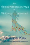 The Extraordinary Journey of Vivienne Marshall - Shannon Kirk