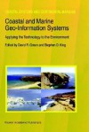 Coastal and Marine Geo-Information Systems: Applying the Technology to the Environment - Eugene Thomas Long