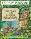 The Quest Of The Golden Handshake A Cartoon Story - John Ryan