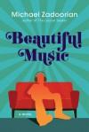 Beautiful Music - Michael Zadoorian