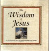 The Wisdom of Jesus - A. Boyd Luter