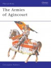 The Armies of Agincourt - Christopher Rothero