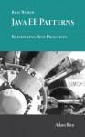 Real World Java EE Patterns--Rethinking Best Practices - Adam Bien