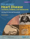 Moss and Adams' Heart Disease in Infants, Children, and Adolescents: Including the Fetus and Young Adult - Hugh D. Allen, David J. Driscoll, Robert E. Shaddy, Timothy F. Feltes