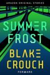 Summer Frost - Blake Crouch