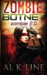 Zombie 2.0 (Zombie Botnet) (Volume 2) - Al K. Line
