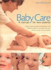 Babycare: A Manual for New Parents - Alison Mackonochie