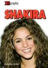 Shakira (A&E Biography) - Katherine E. Krohn