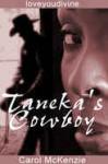 Taneka's Cowboy - Carol McKenzie