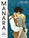 The Manara Library Volume One. Indian Summer and Other Stories - Milo Manara, Hugo Pratt
