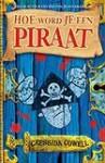 Hoe word ik een piraat - Cressida Cowell, Lia Belt