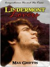 Lindermont Lovers - Max Griffin
