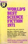 World's Best Science Fiction 1971 - Donald A. Wollheim, Terry Carr